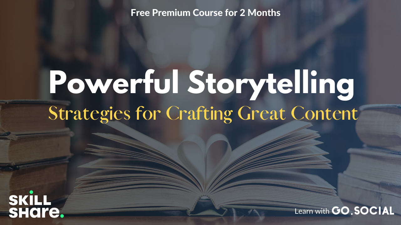 Powerful Storytelling Today: Strategies for Crafting Great Content Skillshare