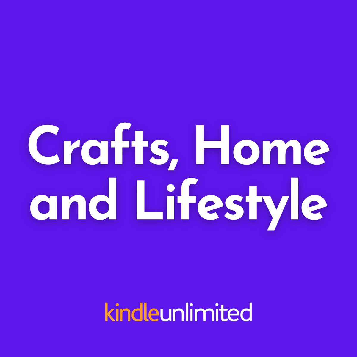 Crafts, Home and Lifestyle