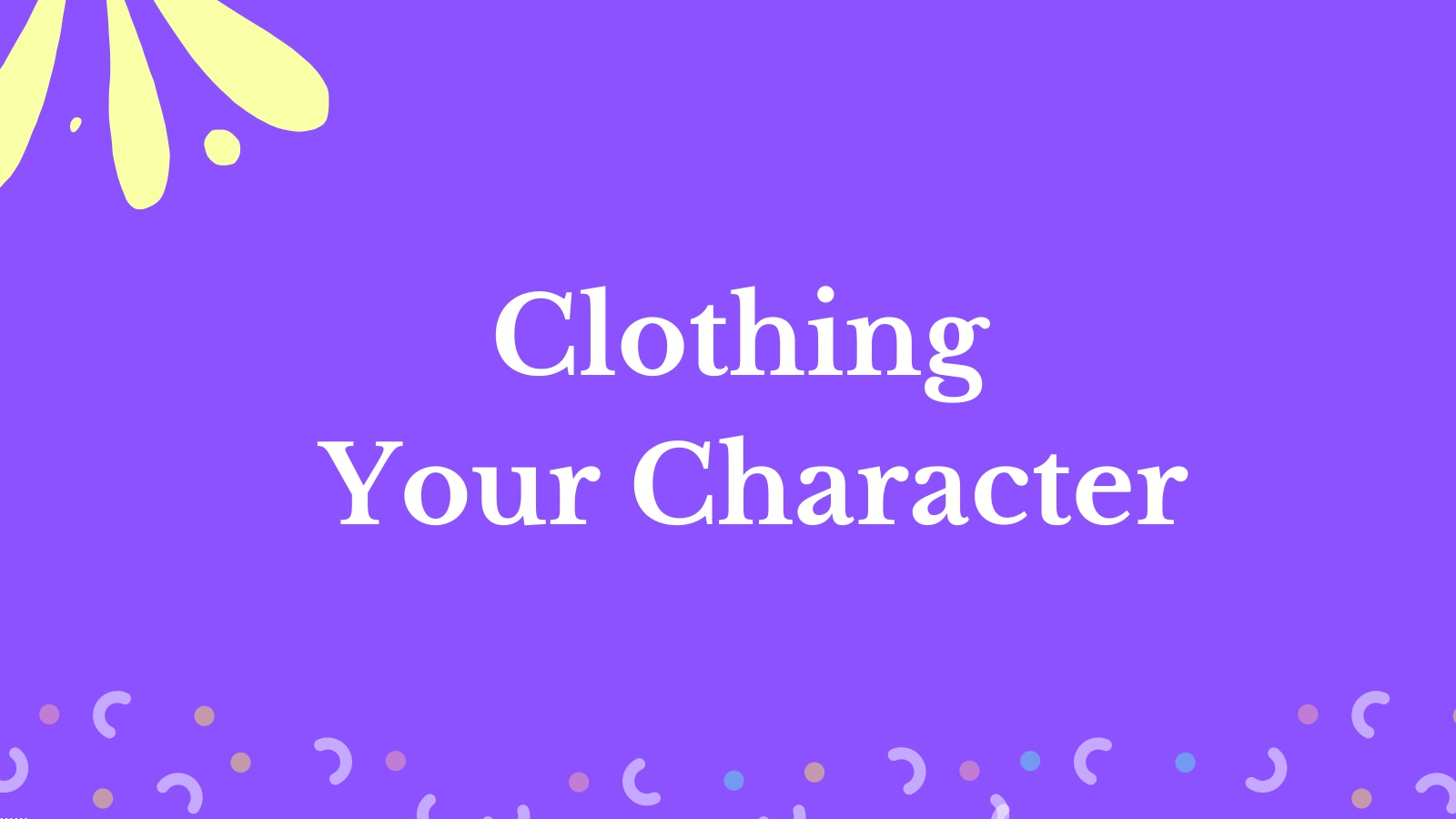 Clothing Your Character - Writing Challenge