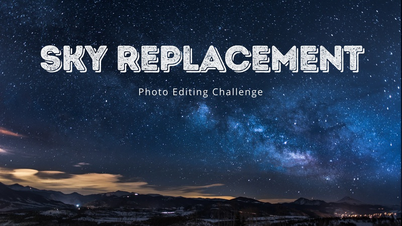 Sky Replacement Challenge