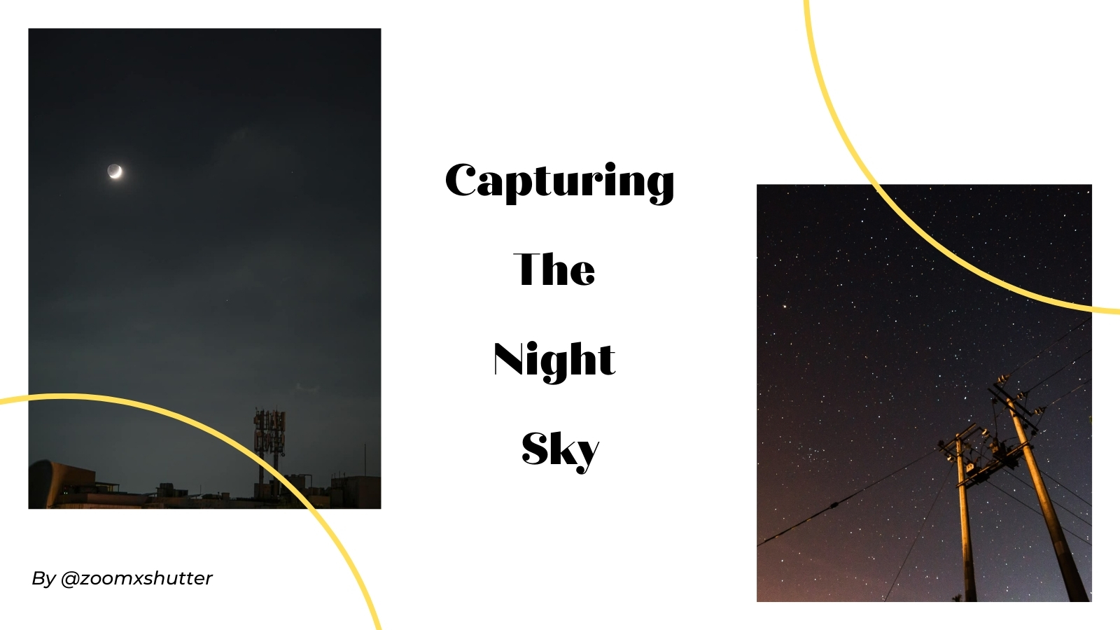 Capturing the Night Sky - Photography Challenge