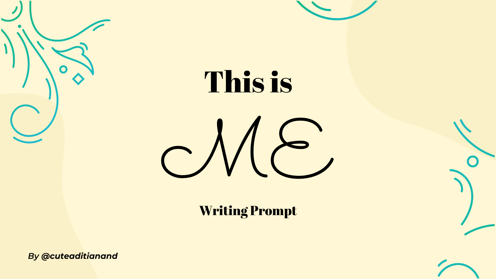This is ME - Writing Challenge